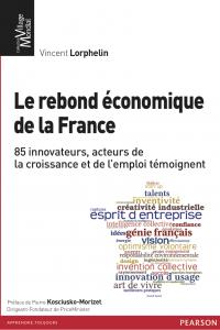 Le rebond économique de la France - Vincent Lorphelin (Editions Pearsons)