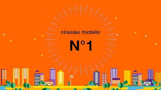 Orange - reseau N°1 - meilleur réseau de France - Bazile