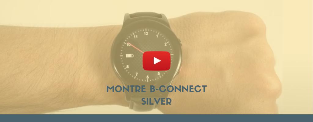 Montre B-Connect Silver - Bazile Telecom